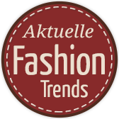 Aktuelle Fashion-Trends